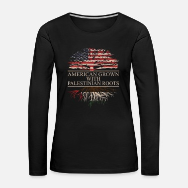 Palestinian american grown with palestinian roots - Women's Premium Long Sleeve T-Shirt