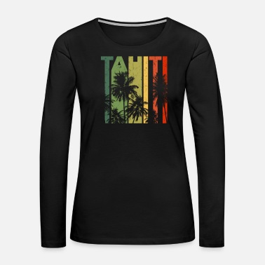Tahiti Vintage Tahiti Beach Vacation Merchandise - Women's Premium Long Sleeve T-Shirt