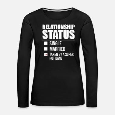 Graduation Relationship status taken by super hot Dane Danish Denmark Valentine's Day - Women's Premium Long Sleeve T-Shirt