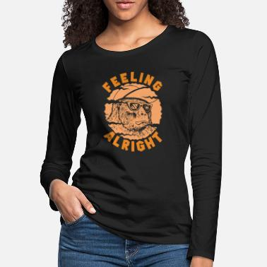 Trend Animal Feeling Alright Cool Monkey - Women's Premium Longsleeve Shirt