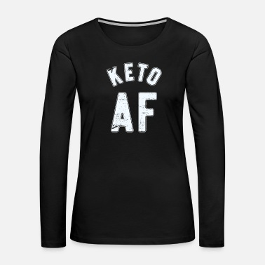 Diet Fueled By Ketones Funny Keto Shirt Ketosis Diet - Women's Premium Long Sleeve T-Shirt