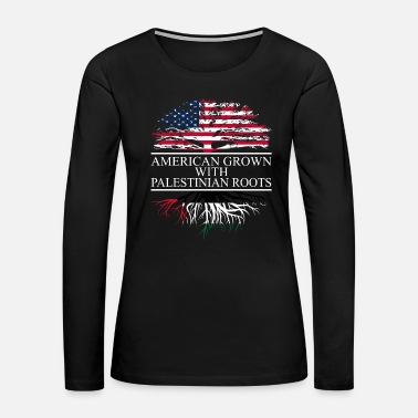 American Pride American grown with palestinian roots original - Women's Premium Long Sleeve T-Shirt