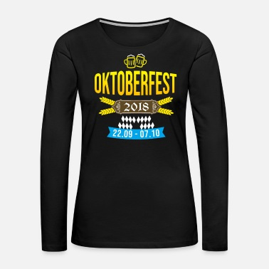 Oktoberfest 2018 Beerfestival Bavaria Munich beer - Women's Premium Long Sleeve T-Shirt