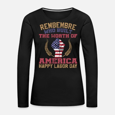 Labor Day LABOR DAY - Women's Premium Long Sleeve T-Shirt