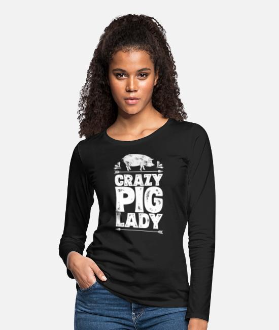 Farm Wife Long-Sleeved Shirts - Crazy Pig Lady T shirt Funny Pigs Farm Farmer - Women's Premium Longsleeve Shirt black