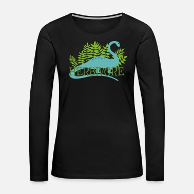 Care Herbivore Dinosaur Vegan Vegetarian Plant Based Li - Women's Premium Long Sleeve T-Shirt
