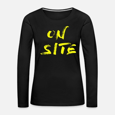 Yell ON SITE yell - Women's Premium Long Sleeve T-Shirt