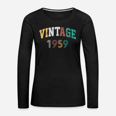 60 Years 60th Birthday - Vintage 1959 Funny Gift - Women's Premium Long Sleeve T-Shirt
