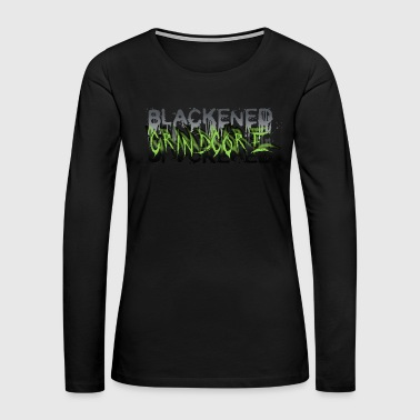 Heavy Metal BLACKENED GRINDCORE - Women's Premium Long Sleeve T-Shirt