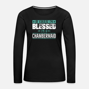 Grief chambermaids - Women's Premium Long Sleeve T-Shirt
