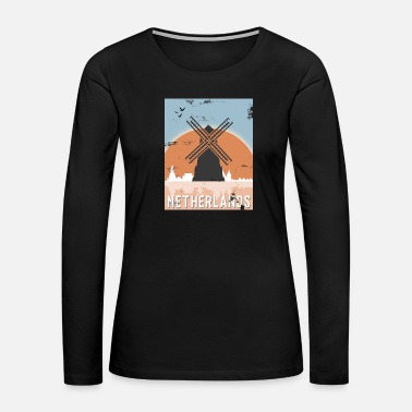 Holland Netherlands Windmill Gift Christmas Birthday - Women's Premium Long Sleeve T-Shirt