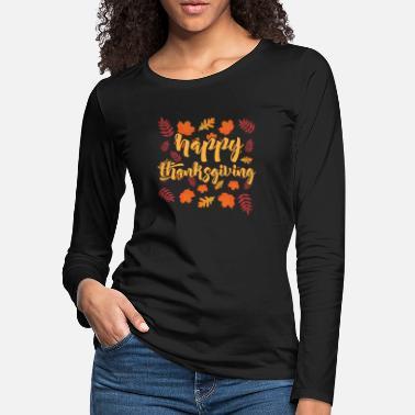 Happy Thanksgiving Day Womens Crew Neck Long Sleeve Tshirt Tops