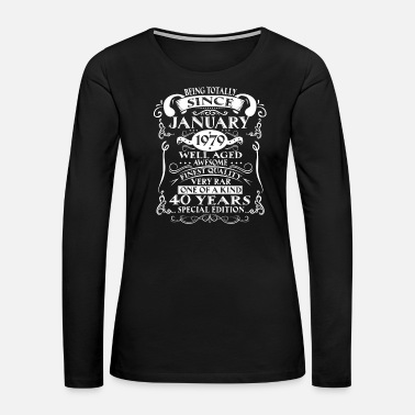 40th Birthday January 1979 40 Years Of Being Awesome - Women's Premium Long Sleeve T-Shirt
