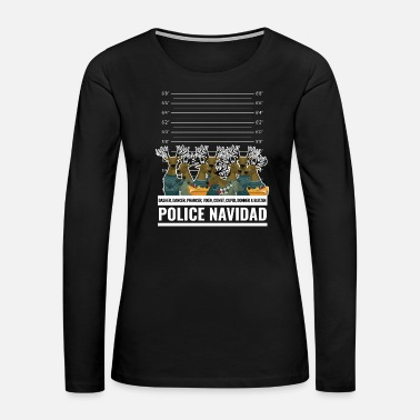 Police Officer Funny Police Christmas Shirt Ugly Sweater Gift - Women's Premium Long Sleeve T-Shirt