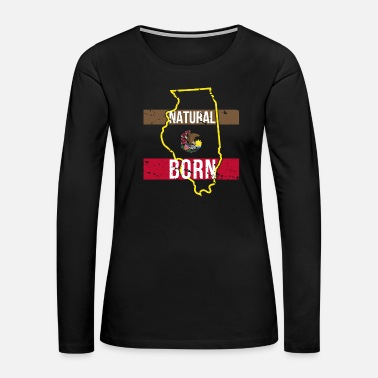 Chicago IL Illinois Native Gift for Home State Pride - Women's Premium Long Sleeve T-Shirt