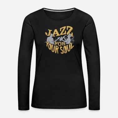 Pop Rock Jazz for your soul music - Women's Premium Long Sleeve T-Shirt