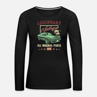 Legendary Vintage 1995 All Original Parts 23th Birthday Gift - Women's Premium Long Sleeve T-Shirt