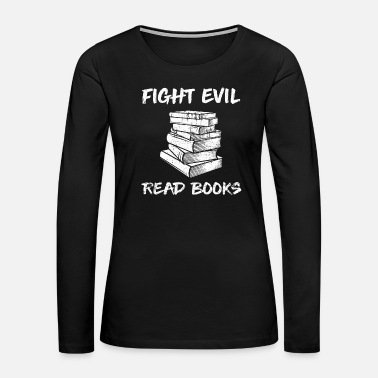 Library Read books and literature - Women's Premium Long Sleeve T-Shirt