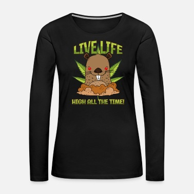 Spring Groundhog Day Marijuana Cannabus Weed Plant Gift - Women's Premium Long Sleeve T-Shirt