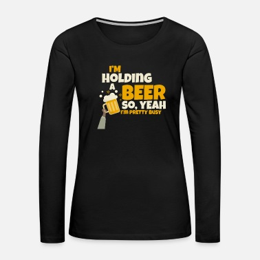Beer I hold a beer JGA gift - Women's Premium Long Sleeve T-Shirt