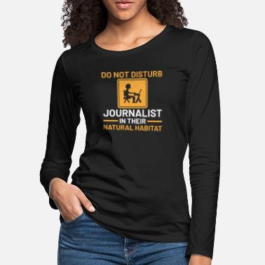 Freelancer journalist journalism newspap Quote funny awesome - Women's Premium Longsleeve Shirt