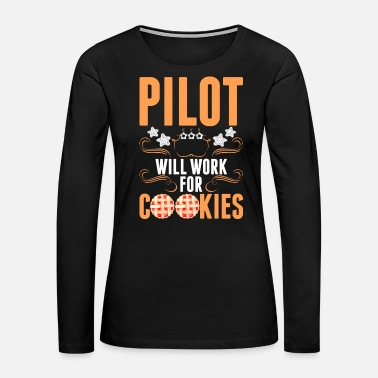 6170af9f991 Pilot Will Work For Cookies Tshirt Women s Polo Shirt