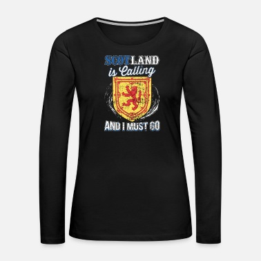 North Sea Scotland Is Calling And I Must Go Gift Idea - Women's Premium Long Sleeve T-Shirt