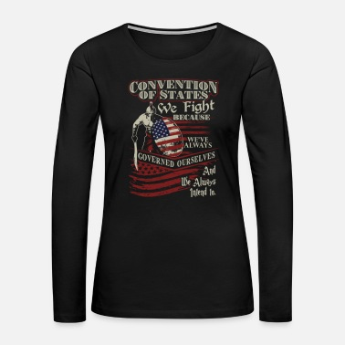Military Military - We've always governed ourselves - Women's Premium Long Sleeve T-Shirt
