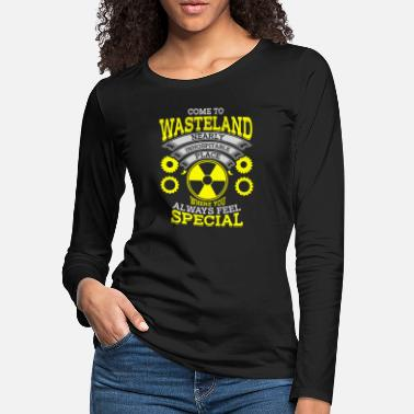 T Id Funny for guys - come to wasteland feel special - Women's Premium Longsleeve Shirt