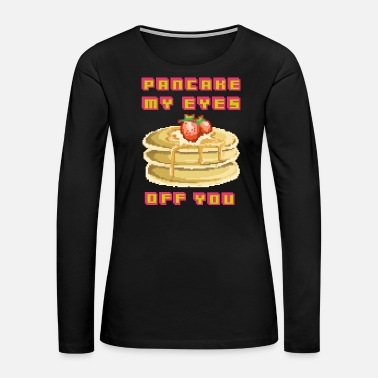 Old School Pancake my eyes off you, funny 90's 80's pixel gam - Women's Premium Long Sleeve T-Shirt
