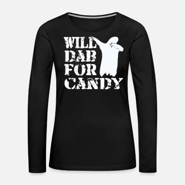 Move Funny Halloween Ghost Will Dab For Candy. Trick or Treat Candy Lover Gift - Women's Premium Long Sleeve T-Shirt