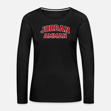 Jordan Amman Jordan City Souvenir - Women's Premium Long Sleeve T-Shirt