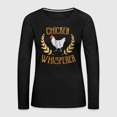 Poultry Farming animal Work Farmer Chicken Gift - Women's Premium Long Sleeve T-Shirt