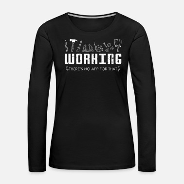 Operator Construction Worker App - Women's Premium Long Sleeve T-Shirt