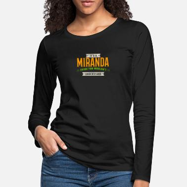 Miranda It's A Miranda Thing Last Name Surname Pride - Women's Premium Longsleeve Shirt