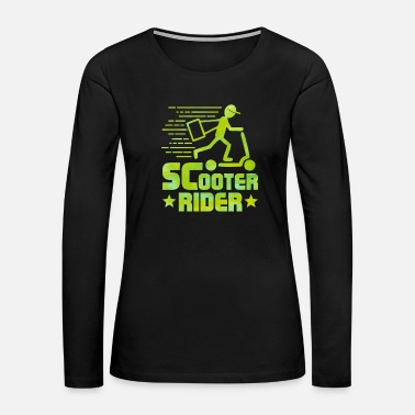 Scooter Scooter Rider - Scooter - Total Basics - Women's Premium Long Sleeve T-Shirt