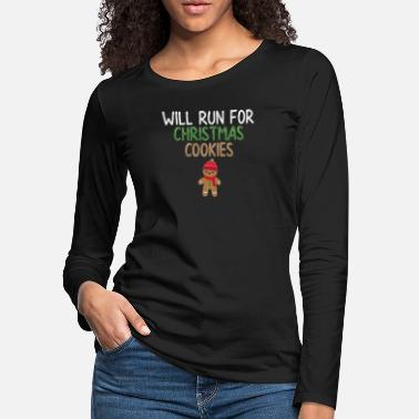Winter Holiday Will Run For Christmas Cookies Funny Gym Baker - Women's Premium Longsleeve Shirt