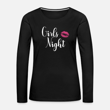 Stag Girls Night Bachelorette - Women's Premium Long Sleeve T-Shirt