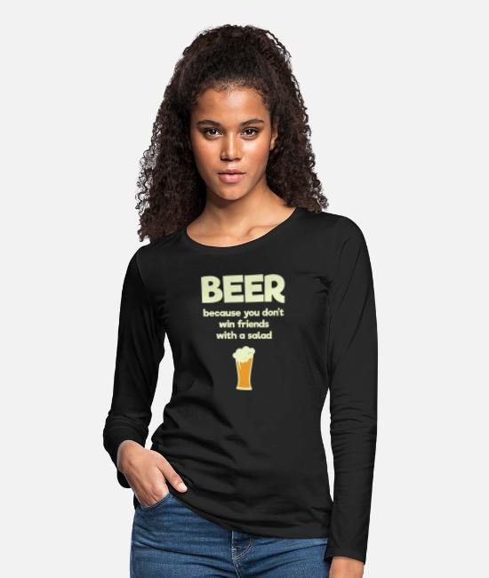 Quote Long-Sleeved Shirts - Men - beer because you don't win friends with a - Women's Premium Longsleeve Shirt black