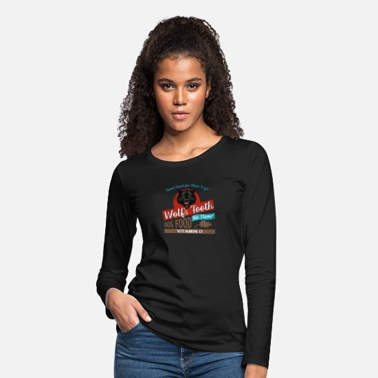 Time Long-Sleeve Shirts - Wolf's Tooth Dog Food - Women's Premium Longsleeve Shirt black