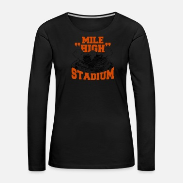 Stadium Stadium - mile high stadium - Women's Premium Long Sleeve T-Shirt