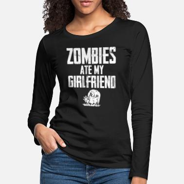 funny halloween shirt - Zombies Ate My girlfriend - Women's Premium Longsleeve Shirt