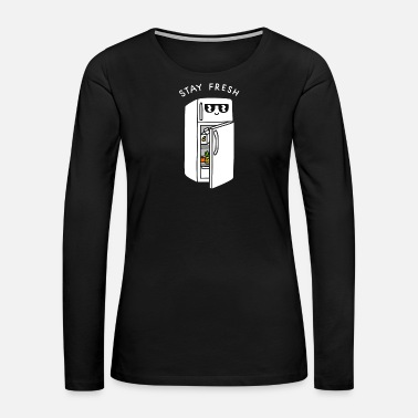 Stay Fresh Stay Fresh - Women's Premium Long Sleeve T-Shirt