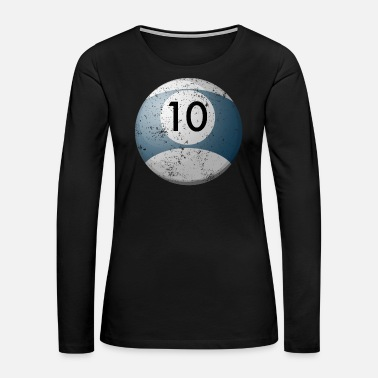 Billiard Ball Custom Billiard Balls 10 Billiard Table Balls - Women's Premium Long Sleeve T-Shirt