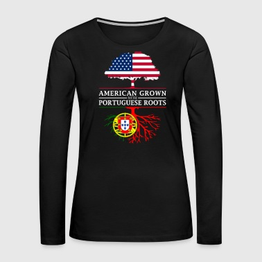 Patriot American Grown with Portuguese Roots Portugal Design - Women's Premium Long Sleeve T-Shirt