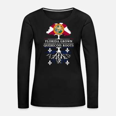 Miami Florida Grown with Quebecois Roots Design - Women's Premium Long Sleeve T-Shirt