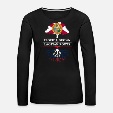 Patriot Florida Grown with Laotian Roots Design - Women's Premium Long Sleeve T-Shirt