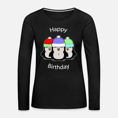 Penguin Happy Birthday Penguin - Women's Premium Long Sleeve T-Shirt