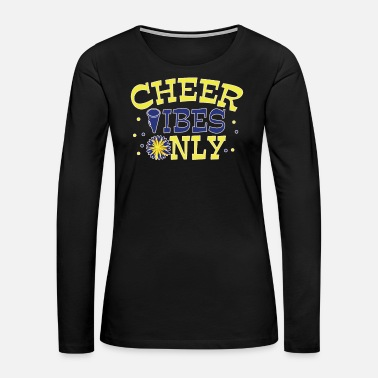 Chant Cheerleader Dance Gift Cheerleading Football - Women's Premium Long Sleeve T-Shirt