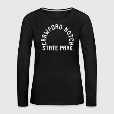 Park Crawford Notch State Park New Hampshire NH - Women's Premium Long Sleeve T-Shirt
